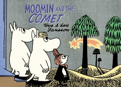 Cover image for Moomin and the comet