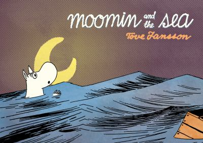 Cover image for Moomin and the sea