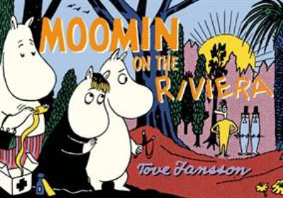 Cover image for Moomin on the Riviera