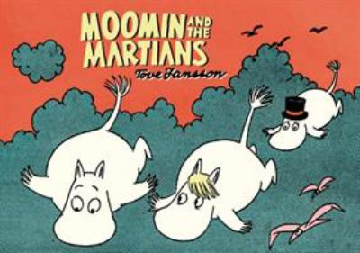 Cover image for Moomin and the Martians