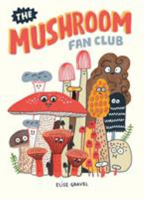Cover image for The mushroom fan club