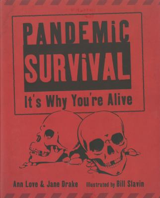 Cover image for Pandemic survival : it's why you're alive