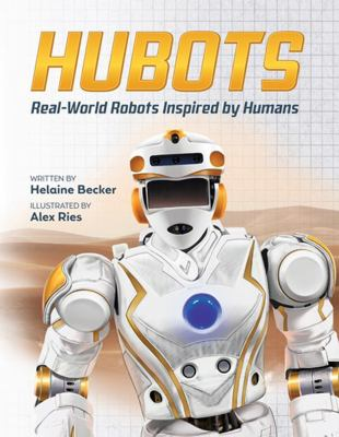 Cover image for Hubots : real-world robots inspired by humans