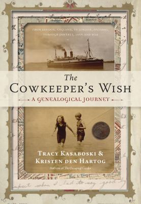 Cover image for The cowkeeper's wish : a genealogical journey