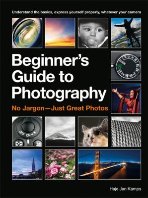 Cover image for Beginner's guide to photography : no jargon--just great photos