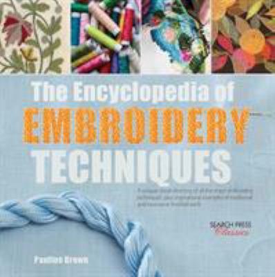 Cover image for The encyclopedia of embroidery techniques