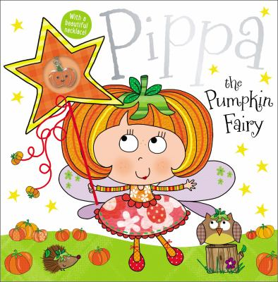 Cover image for Pippa the pumpkin fairy