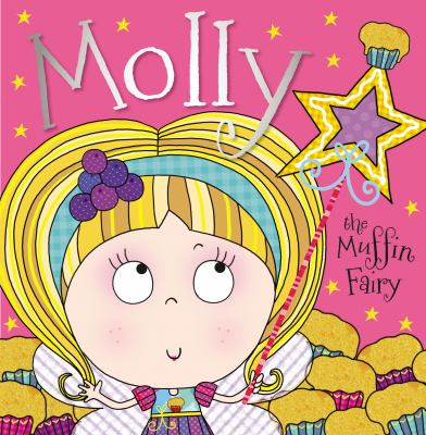 Cover image for Molly the muffin fairy