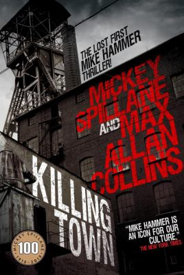 Cover image for Killing town : a Mike Hammer novel