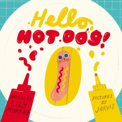 Cover image for Hello Hot Dog!