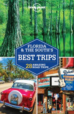 Cover image for Florida & the South's best trips : 28 amazing road trips