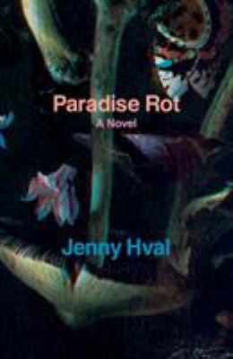 Cover image for Paradise rot : a novella