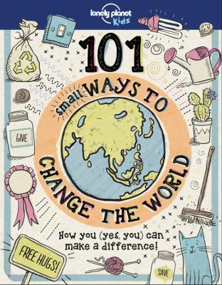 Cover image for 101 small ways to change the world