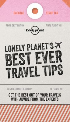 Cover image for Lonely Planet's best ever travel tips