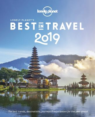 Cover image for Lonely Planet's best in travel 2019