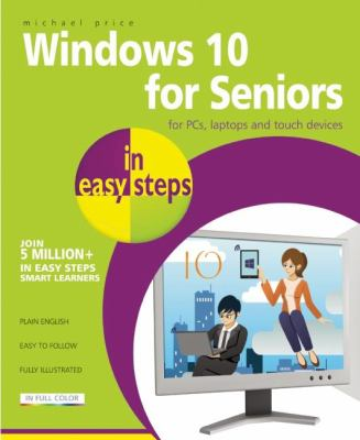Cover image for Windows 10 for seniors : in easy steps : for PCs, laptops, and touch devices