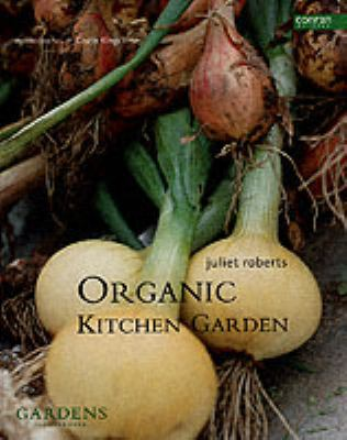 Cover image for The organic kitchen garden