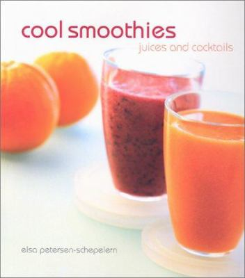 Cover image for Cool smoothies : juices and cocktails