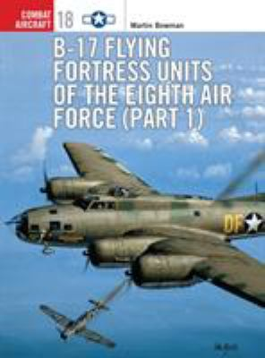 Cover image for B-17 Flying Fortress units of the Eighth Air Force