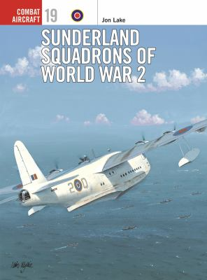 Cover image for Sunderland squadrons of World War 2