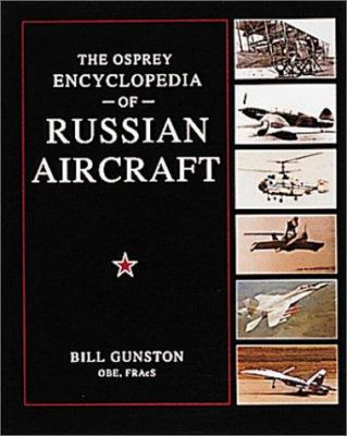 Cover image for The Osprey encyclopedia of Russian aircraft