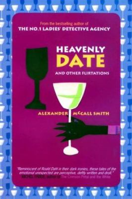 Cover image for Heavenly date and other flirtations
