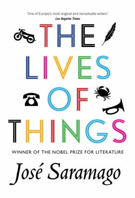 Cover image for The lives of things : short stories