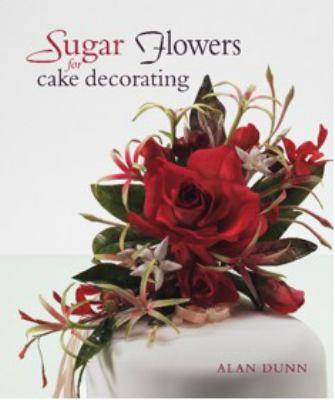Cover image for Sugar flowers for cake decorating