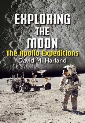 Cover image for Exploring the moon : the Apollo expeditions