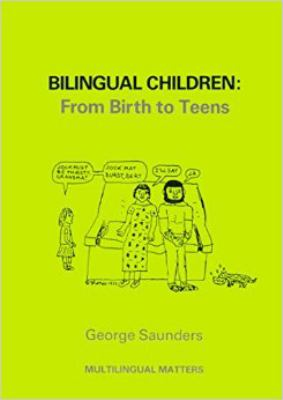 Cover image for Bilingual children : from birth to teens