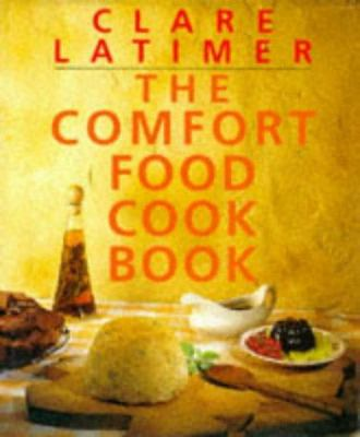 Cover image for The comfort food cookbook