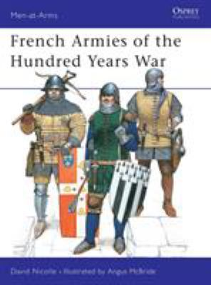 Cover image for French armies of the Hundred Years War, 1337-1453