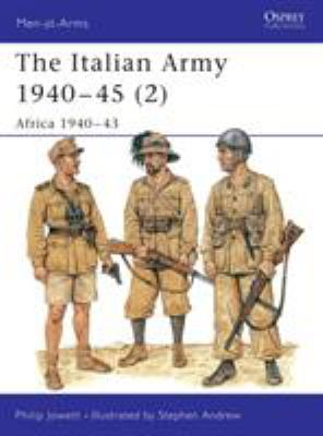 Cover image for The Italian Army 1940-45 (1) : Europe 1940-43