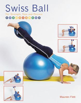 Cover image for Swiss ball : for strength, tone and posture
