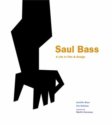 Cover image for Saul Bass : a life in film & design