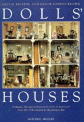 Cover image for Dolls' houses : domestic life and architectural styles in miniature from the 17th century to the present day