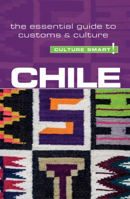 Cover image for Chile : the essential  guide to customs & culture
