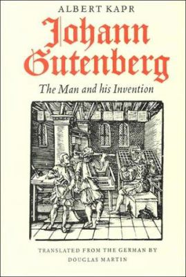 Cover image for Johann Gutenberg : the man and his invention