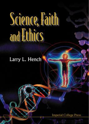Cover image for Science, faith, and ethics