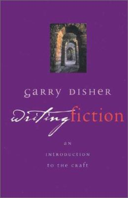 Cover image for Writing fiction : an introduction to the craft