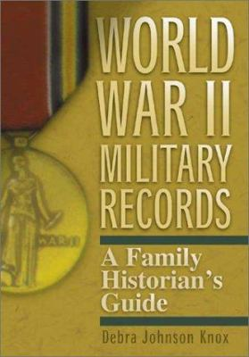Cover image for WWII military records : a family historian's guide