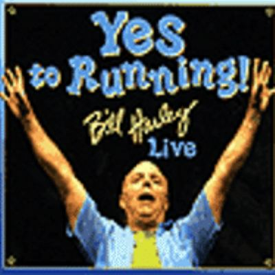 Cover image for Yes to running! Bill Harley live.