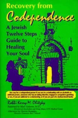 Cover image for Recovery from codependence : a Jewish twelve steps guide to healing your soul