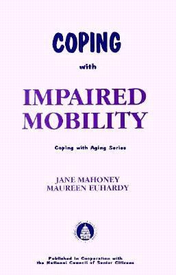 Cover image for Coping with impaired mobility