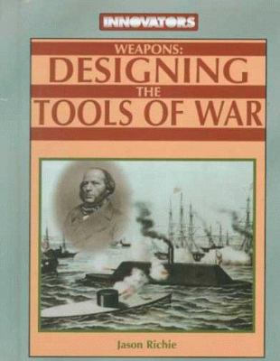 Cover image for Weapons : designing the tools of war