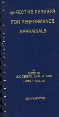 Cover image for Effective phrases for performance appraisals : a guide to successful evaluations