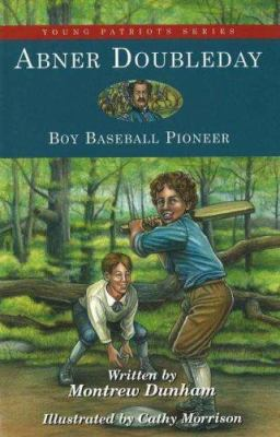 Cover image for Abner Doubleday : boy baseball pioneer
