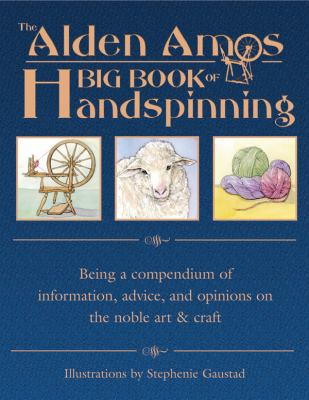 Cover image for The Alden Amos big book of handspinning