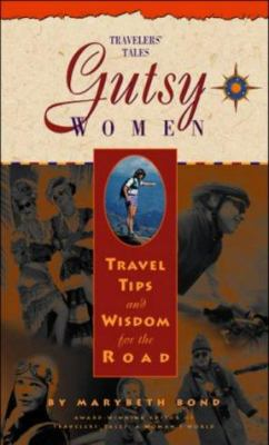 Cover image for Gutsy women : travel tips and wisdom for the road