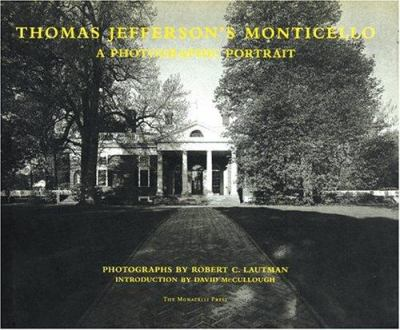 Cover image for Thomas Jefferson's Monticello : a photographic portrait